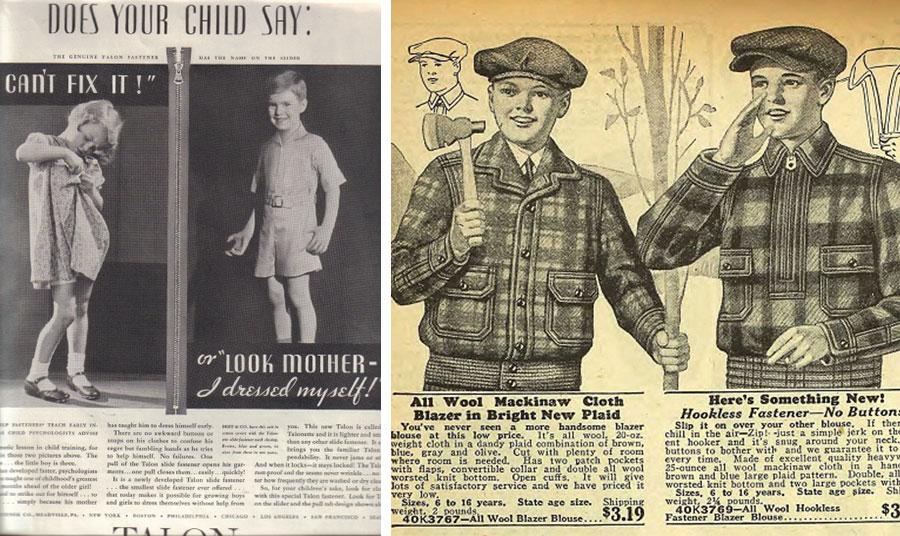 Μήπως το παιδί σας λέει «δεν μπορώ να το κουμπώσω ή κοίτα μαμά, ντύθηκα μόνος μου»! Διαφήμιση για την πρακτικότητα των φερμουάρ το 1932 // Διαφήμιση του καταστήματος Sears το 1927 για τα παιδικά αγορίστικα καρό μπουφάν με κουμπιά και φερμουάρ, που προβάλει τη διευκόλυνση των δεύτερων