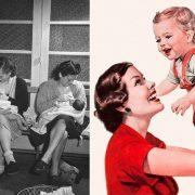 Το 1946 για πρώτη φορά «καλή μαμά» θεωρείται εκείνη που αγαπά και το δείχνει στο παιδί της // Τη δεκαετία του ?50, μια μέση μαμά ξόδευε 55 ώρες την εβδομάδα στις δουλειές του σπιτιού χωρίς να της περνάει από το μυαλό να ζητήσει βοήθεια από τον σύζυγό της