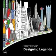 Vasily Klyukin: Designing Legends