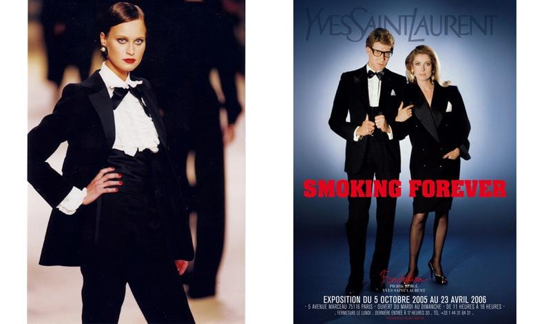 Από την τελευταία, αναδρομική επίδειξη του Yves Saint Laurent το 2008 // Η αφίσα της έκθεσης Smoking Forever (2005)