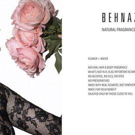 Το διαφημιστικό Behnaz Pure Rose περιγράφει επακριβώς την άποψη της δημιουργού του: Φτιαγμένο αποκλειστικά από λουλούδια και νερό, χωρίς αλκοόλ, συντηρητικά και έλαια που το απολαμβάνουν μόνο όσοι είναι κοντά σας!
